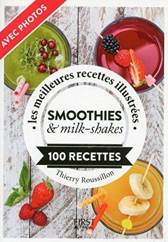 Petit Livre de - Jus, smoothies & milk-shakes