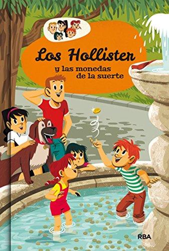 Los Hollister 4: Los Hollister y las monedas de la suerte (INOLVIDABLES)