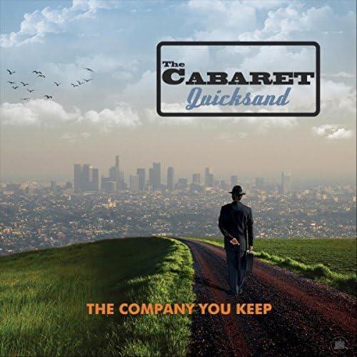 The Cabaret Quicksand