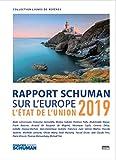 L'état de l'Union - Rapport Schuman 2019 sur l'Europe