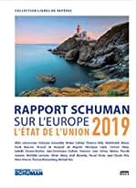 L'état de l'Union - Rapport Schuman 2019 sur l'Europe de Pascale Joannin