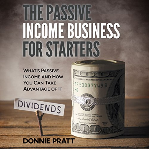 The Passive Income Business for Starters cover art