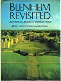 Blenheim Revisited The Spencer-Churchills and their Palace by Hugh Montgomery-Massingberd (1985-08-01)