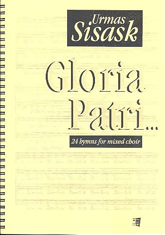 Gloria patri : 24 hymns for mixed