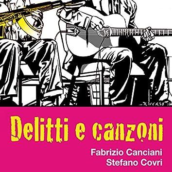 Delitti e canzoni (feat. Fabrizio Canciani)
