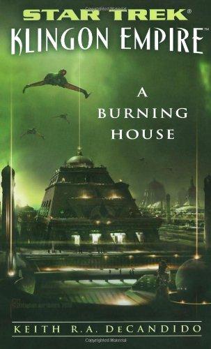 "Star Trek: The Next Generation: Klingon Empire: A Burning House: \""Star Trek\"": Klingon Empire"