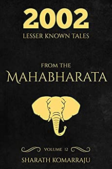 2002 Lesser Known Tales From The Mahabharata: Volume 12 by [Sharath Komarraju]