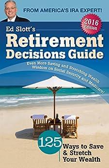 Ed Slott's 2016 Retirement Decisions Guide by [Ed Slott]