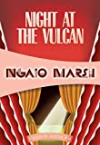Night at the Vulcan (Roderick Alleyn Book 16)