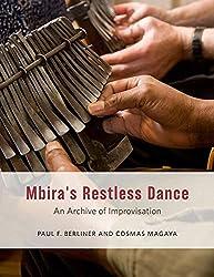 Mbira\'s Restless Dance: An Archive of Improvisation