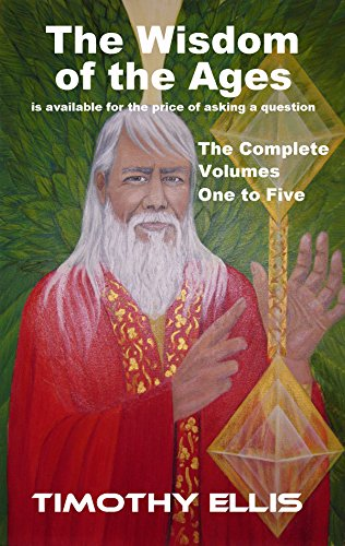 The Wisdom of the Ages - The Complete Volumes One to Five (Circle of Atlantis Book 4)