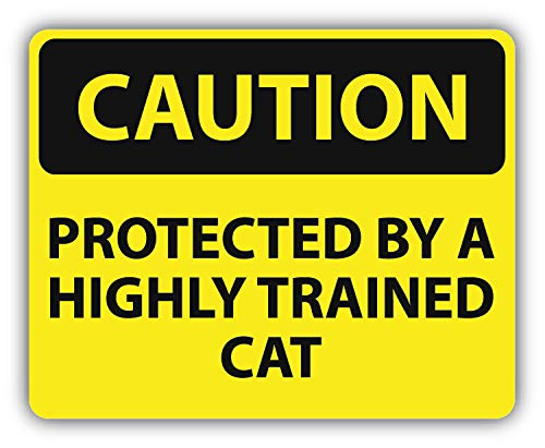 10cm! Klebe-Folie Wetterfest Made-IN-Germany Danger Caution Achtung Vorsicht Protected Highly Trained cat Katze Zeichen G32 UV&Waschanlagenfest Auto-Aufkleber Sticker Decal
