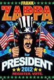 Scorpio Posters Frank Zappa for President 2012 Poster 24x36 inch