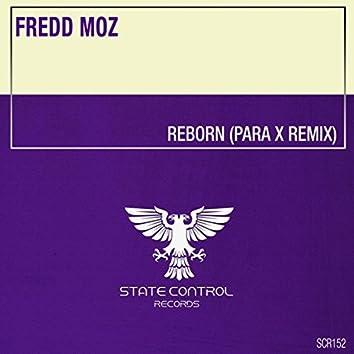 Reborn (Para X Remix)