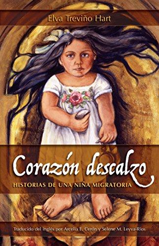 Corazón descalzo: Historias de una niña migratoria