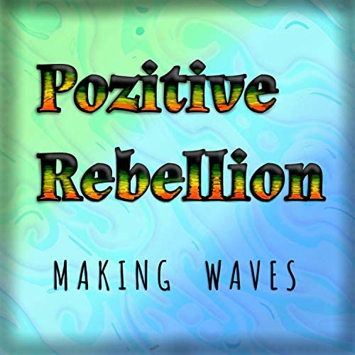 Pozitive Rebellion