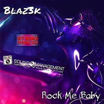 Rock Me Baby (Hit Mania Spring 2016)