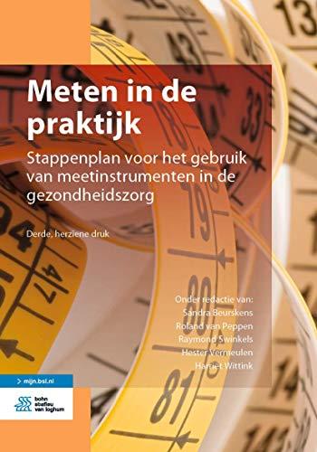 Meten in de praktijk: Stappenplan voor het gebruik van meetinstrumenten in de gezondheidszorg