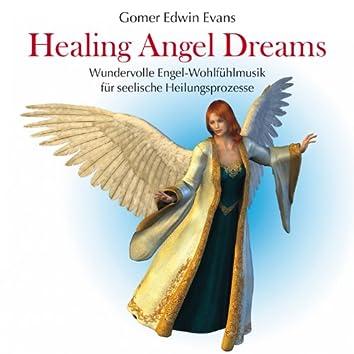 Healing Angel Dreams: Wundervolle Engel-Wohlfühlmusik