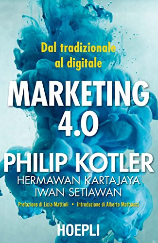 Marketing 4.0: Dal tradizionale al digitale