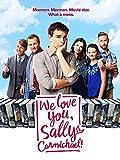 We Love You, Sally Carmichael!