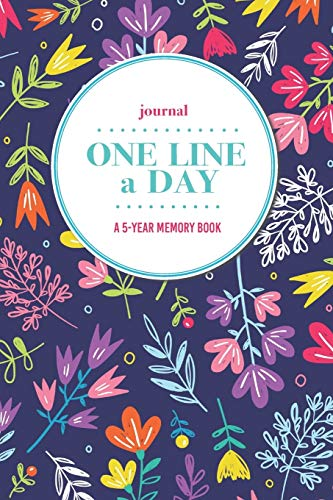 Journal   One Line a Day: A 5-Year Memory Book   5-Year Journal   5-Year Diary   Floral Notebook for Keepsake Memories and Journaling   Bright Nordic Style Floral Pattern