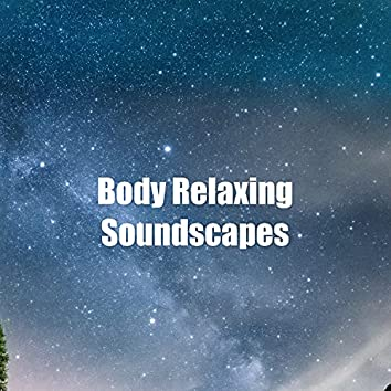 Body Relaxing Soundscapes