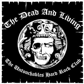 The Untouchables Hard Rock Club