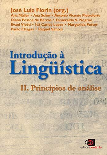 Introdução a linguística II: Princípios de análise: Volume 2