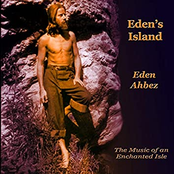 Eden's Island (The Music of an Enchanted Isle)