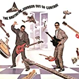 Songtexte von The Brothers Johnson - Out of Control