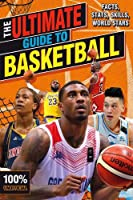 The Ultimate Guide to Basketball (100% Unofficial) (Book & Toy)