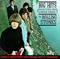 Big Hits (High Tide and Green Grass) by Rolling Stones