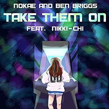 Take Them On (feat. Nikki-Chi)