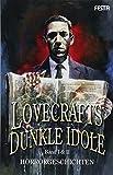 Lovecrafts dunkle Idole - Band I & II: Horrorgeschichten - H. G. Wells