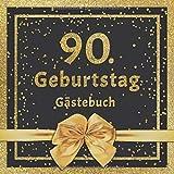 90. Geburtstag Gästebuch: Mit edlem Cover im Glitzer Konfetti Design - Schöne Geschenkidee für 90 Jahre im Format: ca. 21 x 21 cm, mit 100 Seiten für ... herzliche Botschaften der Geburtstagsgäste