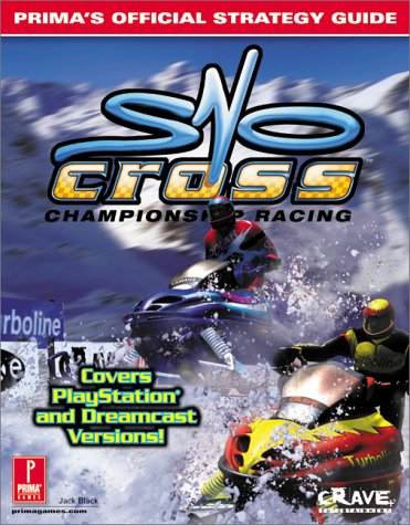 Sno Cross Championship Racing: Prima's Official Strategy Guide