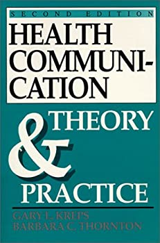 Health Communication: Theory and Practice 0881336432 Book Cover