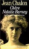 Chère Natalie Barney - Portrait d'une séductrice