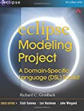 Eclipse Modeling Project: A DomainSpecific Language (DSL) Toolkit - Richard C. Gronback