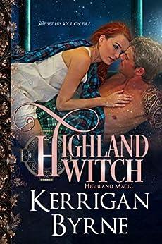 Highland Witch (Highland Magic Book 8) by [Kerrigan Byrne]