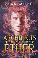 Architects of Ether (Kingdoms of Ether)