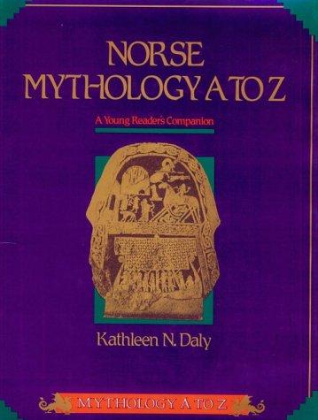 Norse Mythology A to Z: A Young Reader's Companion (Daly, Kathleen N. Mythology a to Z.)