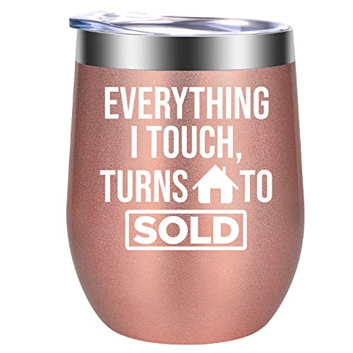 Realtor Gifts for Women - Everything I Touch Turns to Sold - Real Estate Broker, Real Estate Agent Gifts - Funny Thank You, Christmas, Closing Gifts for Realtors, Realtor Wife - GSPY Wine Tumbler Cup