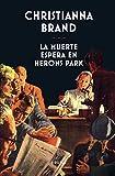 La muerte espera en Herons Park: 349 (Libros del Tiempo)