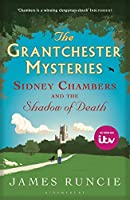 Sidney Chambers and The Shadow of Death: Grantchester Mysteries 1