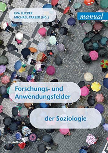 Forschungs- und Anwendungsfelder der Soziologie (manual)