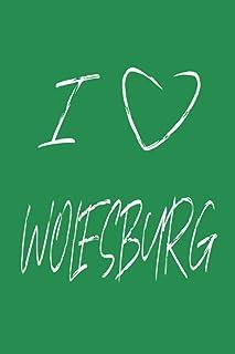 I LOVE WOLFSBURG - Notizbuch mit Linien und Notizboxen: Journal oder Notizbuch 6x9 Zoll für alle, die Wolfsburg lieben. 124 Seiten liniert mit Notizboxen.