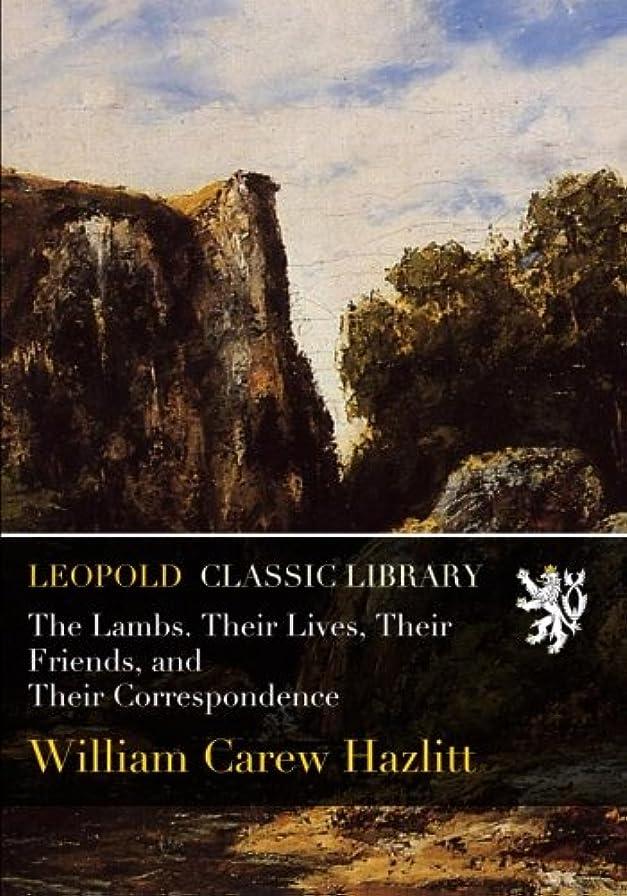 インターネット帝国悪質なThe Lambs. Their Lives, Their Friends, and Their Correspondence
