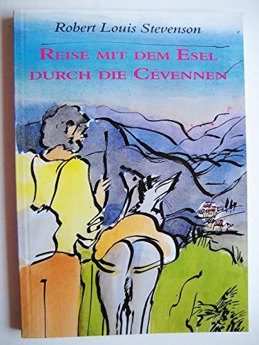 Reise mit dem Esel durch die Cévennen